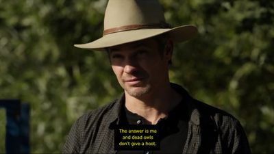 Me and dead owls don't give a hoot. My favorite Justified quote!