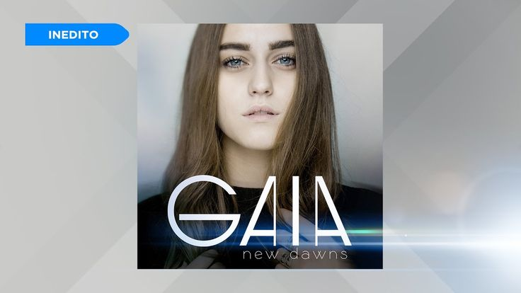 Gaia - New Dawns - YouTube