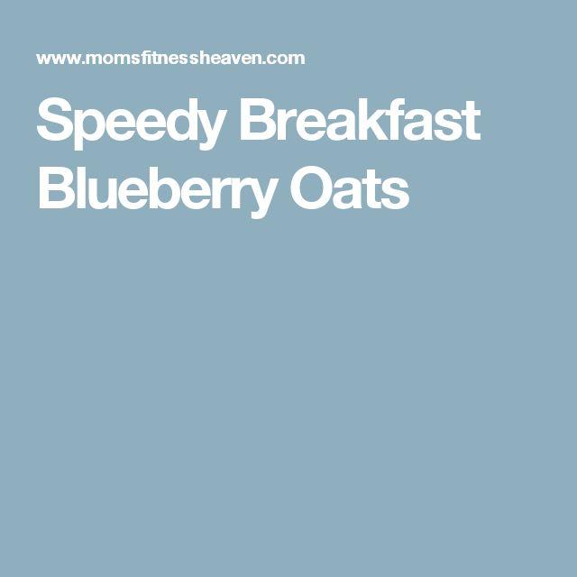 Speedy Breakfast Blueberry Oats