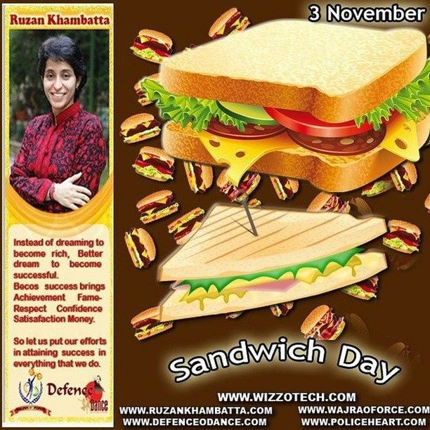 Sandwich Day Sandwich Day celebrates the ultimate convenience food. Why not try something a little different in your lunchbox today?  #RuzanKhambatta #Day #specialcelebration #PoliceHEART1091 #PoliceHEART #Entrepreneur #Celebrate #WorldDay #National #NationalDay #InternationalDay #International #UN #US #SpecialDay #India #SandwichDay