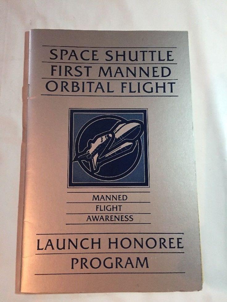 NASA STS-1 Space Shuttle Columbia Manned Orbital Flight Launch Honoree Program