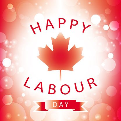 Canada Happy Labour Day Greeting Card stock photo 484641568 | iStock