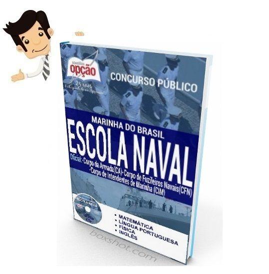 Conquiste sua aprovação em uma das 36 Vagas no Concurso da Marinha do Brasil para Admissão à Escola Naval (CPAEN) 2016, estudando com nossa Apostila preparatória dos Cargos Oficial: Corpo da Armada (CA), Corpo de Fuzileiros Navais (CFN) e Corpo de Intendentes de Marinha (CIM). O candidato deve possuir nível médio.  As inscrições serão realizadas no site da Marinha do Brasil, www.ensino.mar.mil.br, até 20 de maio. A taxa de inscrição é de R$ 55,00.