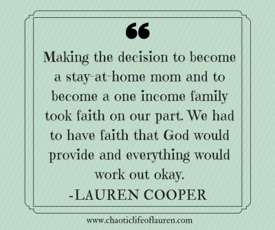 Finding Faith to Become a Stay-at-Home Mom – Chaotic Life of Lauren