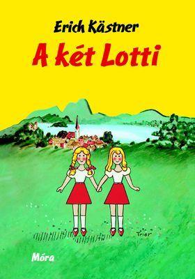 A két Lotti - 8-10 éves lányoknak