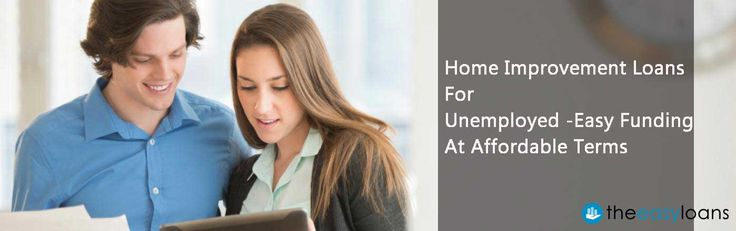 Home improvement loans for unemployed are designed to provide optimum funds that let you carry out extensive renovation work at your home, despite your unemployment status. Moreover the terms and conditions pertaining to the loans are quite affordable as well.