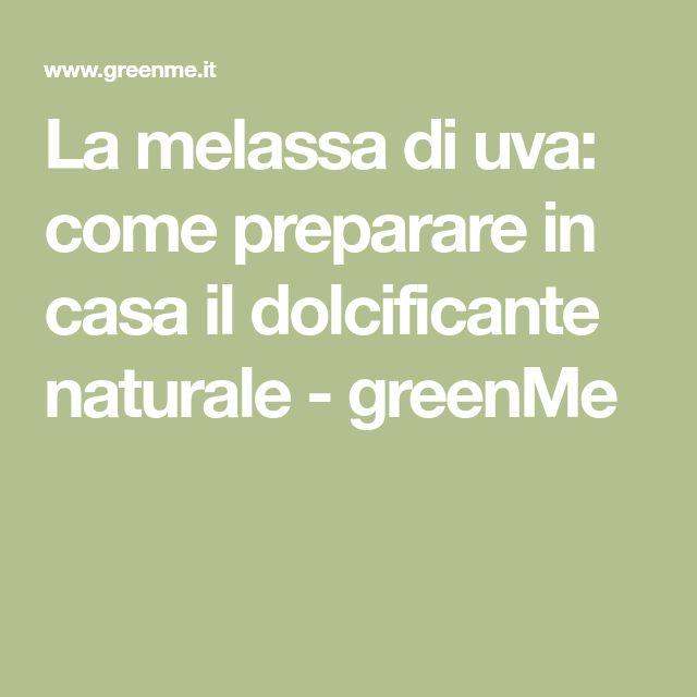 La melassa di uva: come preparare in casa il dolcificante naturale - greenMe