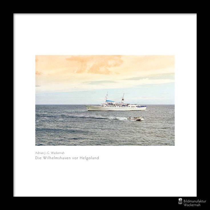 cool Fotografie »Die Wilhelmshaven vor Helgoland«,  #Auf'mSchiff #Hafenbilder #Meerbilder