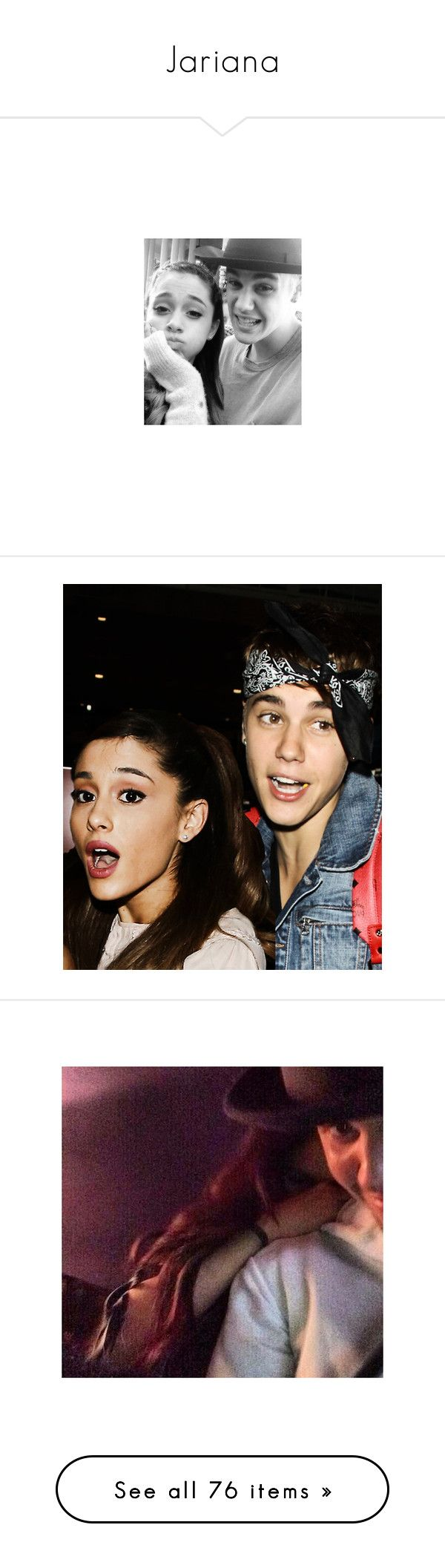 """""""Jariana"""" by pxngxin ❤ liked on Polyvore featuring ariana grande, jariana, manips, ariana, ariana manips, justin bieber, justin & ariana and couples"""