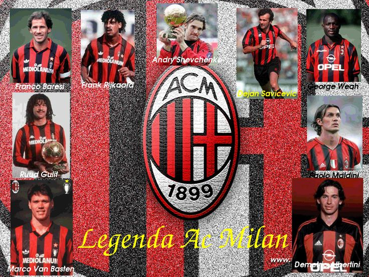 Legend of AC Milan. the best soccer team in this world.