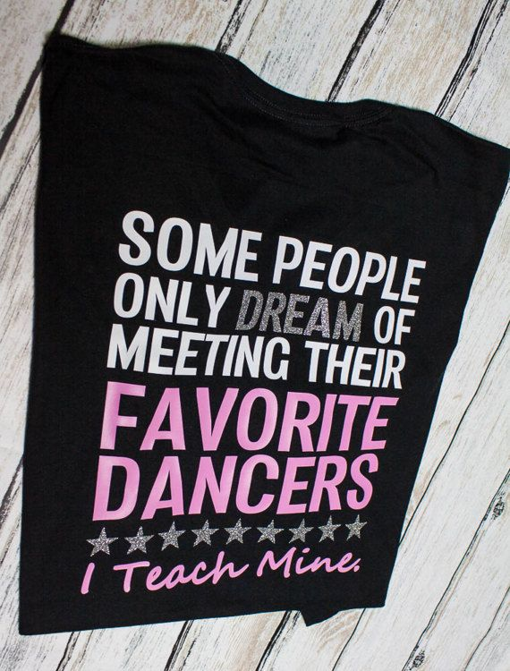 Dance teacher shirt / dancer shirt / by ChrissysDesignShopCD