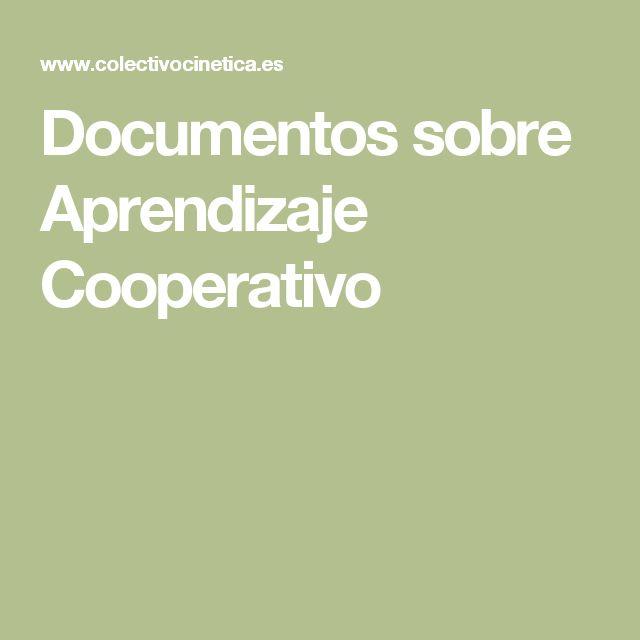 Documentos sobre Aprendizaje Cooperativo                                                                                                                                                                                 Más