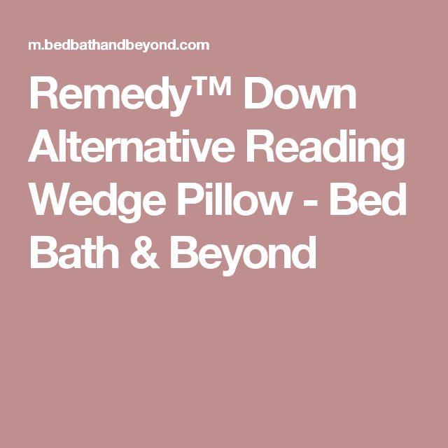 remedy down alternative reading wedge pillow remedy down alternative reading wedge pillow bed bath u0026 beyond