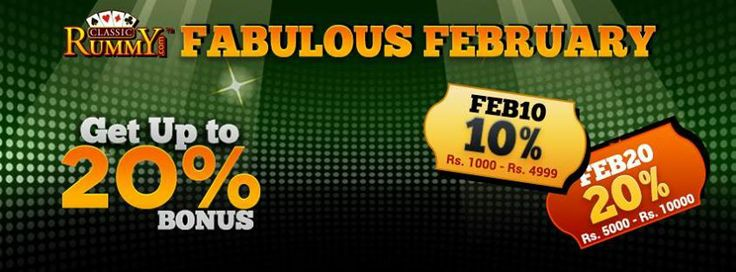 Classic Rummy has come up with special coupon codes to get extra cash bonus this February.....  Make use of these Fabulous February coupon codes and get upto 20% cash bonus.  Hurry! Use up to 20 times before they expire on 28th February 2014  https://www.classicrummy.com/online-rummy-coupon-codes?link_name=CR-12