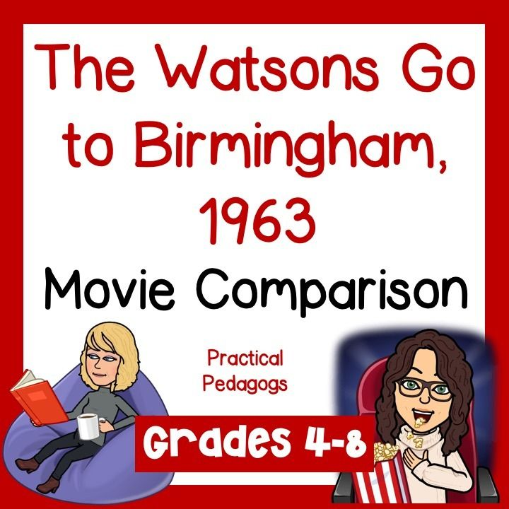 The Watsons Go To Birmingham 1963 Movie Comparison Project
