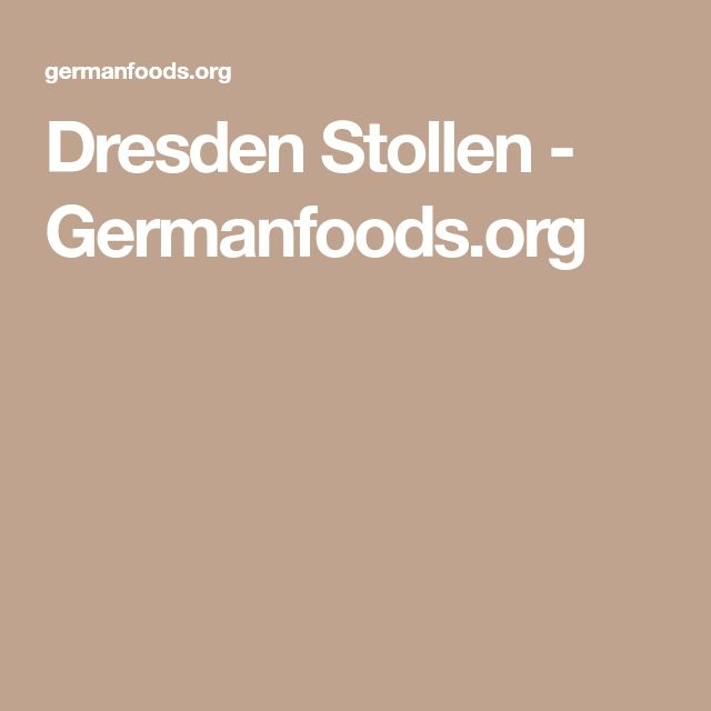 Dresden Stollen - Germanfoods.org