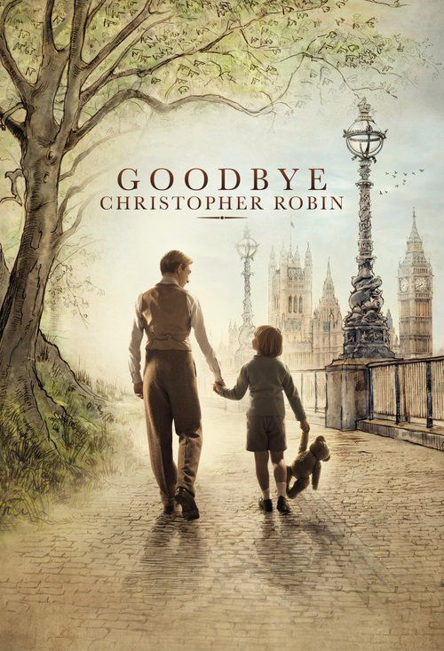 Watch Goodbye Christopher Robin 2017 Full Movie Online Free