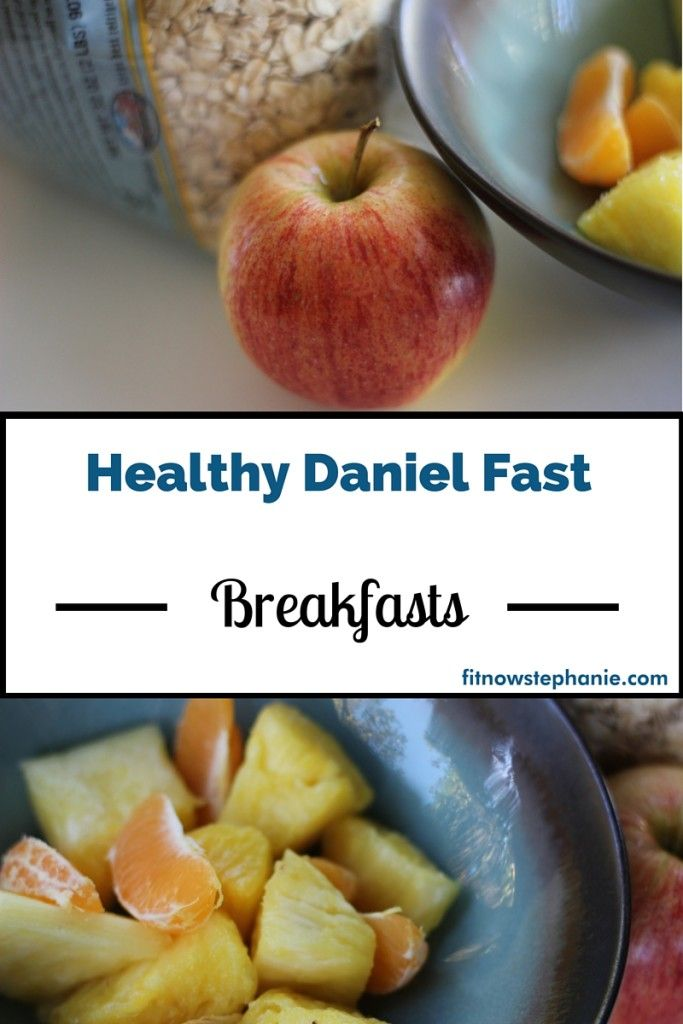 Daniel Fast breakfast ideas and recipes for a week of fasting and eating a plant-based, vegan diet.