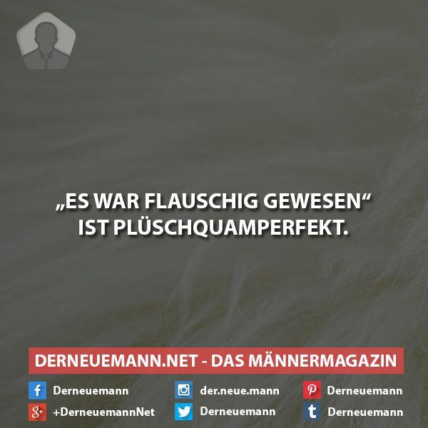 Flauschig #derneuemann #humor #lustig #spaß #sprüche
