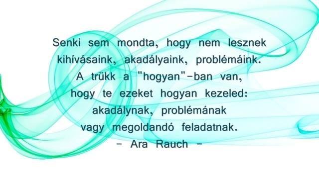 Ara Rauch gondolata Álmaitok üzenete c. könyvéből. A kép forrása: Ara Rauch közösségi oldala # Facebook