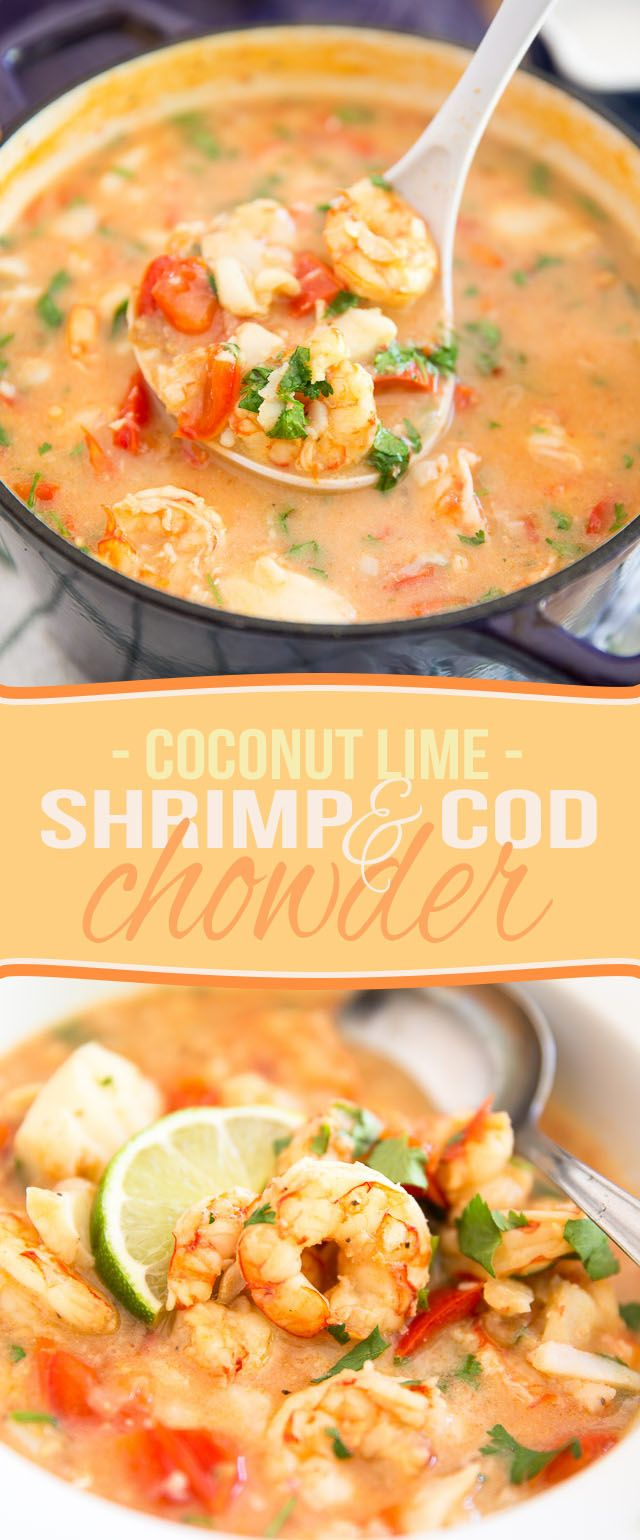 This Coconut Lime Shrimp and Cod Chowder is a seemingly light meal that's so chock full of fish and seafood, it's guaranteed to keep you full and satisfied for a very long time. (Baking Cod Healthy)