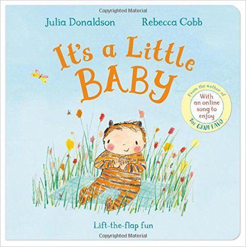 It's a Little Baby: Amazon.co.uk: Julia Donaldson, Rebecca Cobb: 9781447251811…