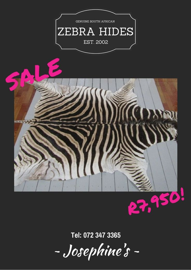 Zebra Hides - Genuine South African Export Quality from R7,950 per hide. Email: sales@josephines.co.za