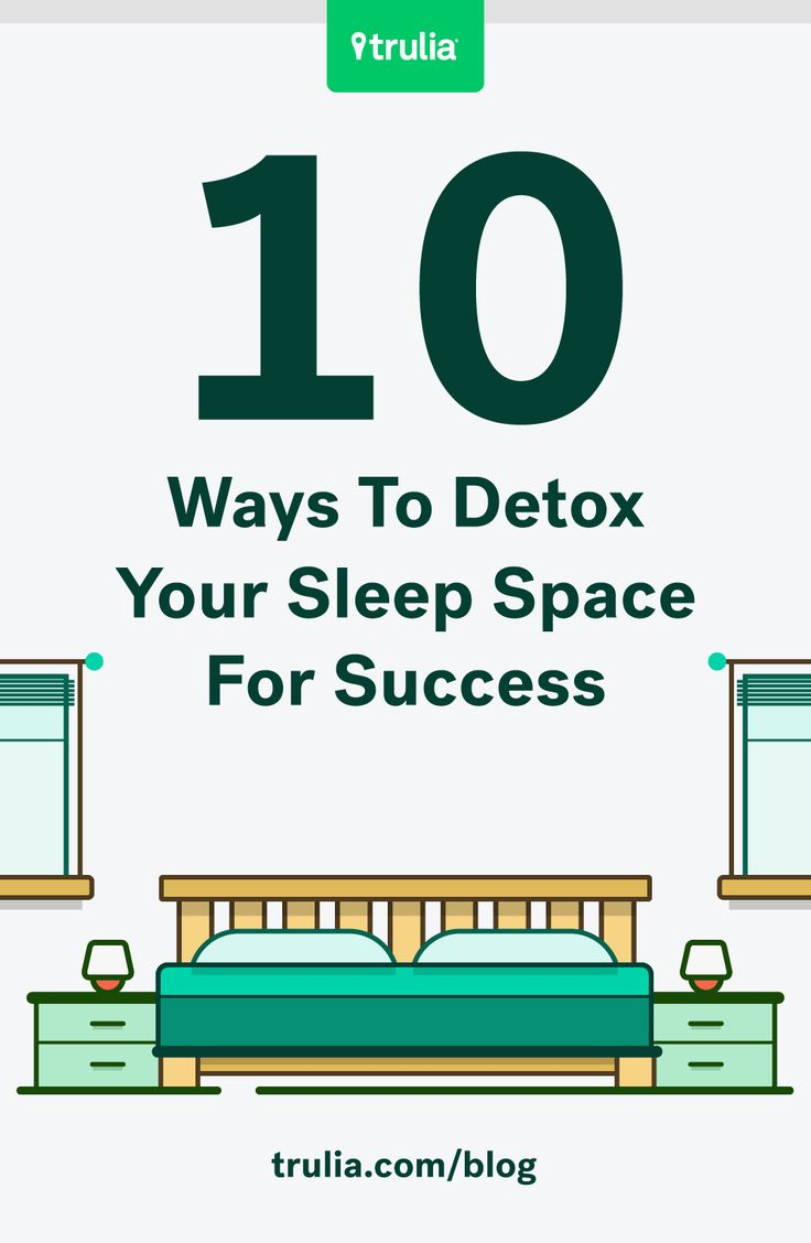 How To Sleep Better: 10 Ways To Detox Your Bedroom €� Life At Home €� Trulia  Blog
