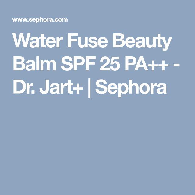 Water Fuse Beauty Balm SPF 25 PA++ - Dr. Jart+ | Sephora