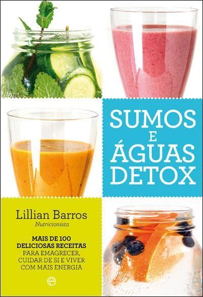 Lillian Barros - Sumos e Águas Detox