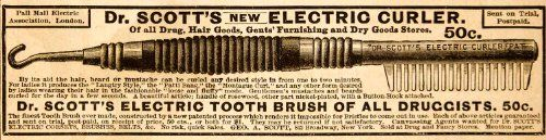 awesome 1890 Ad Doctor Scotts Electric Curler Victorian Women Beauty Supply Tool Brush - Original Print Ad