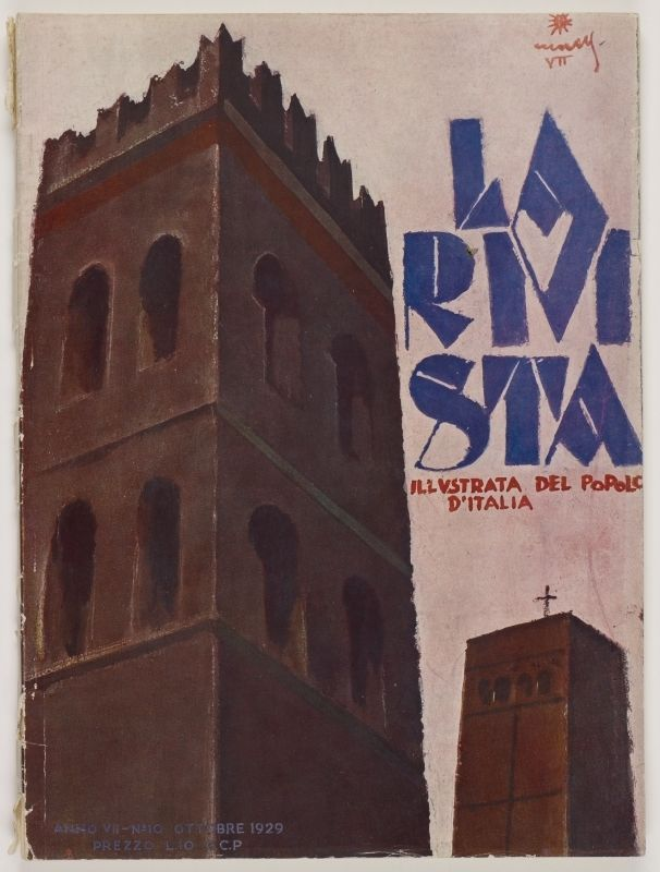La Rivista, anno VII, n. 10 (Ottobre, 1929), front cover: [Illustration of a large church tower in the foreground flanked by a smaller church tower , signature illegible]