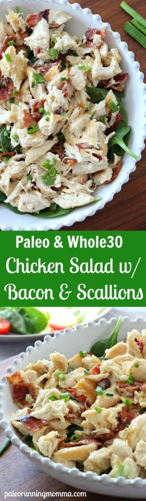 Chicken Salad with Bacon and Green Onions and homemade #paleo mayo - #dairyfree…,