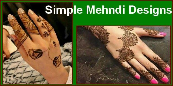 Beautiful Simple Mehndi Designs For Hands 2018 | Mehndi