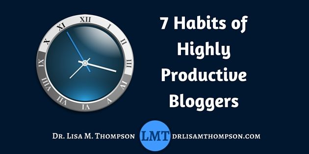 Today you're going to learn the 7 habits of highly productive bloggers. If you want to become an authority and generate sales fast, these tips will help you. Repin if you got value.  http://drlisamthompson.com/productive-bloggers/