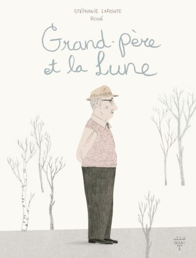 Grand-père et la lune http://lesptitsmotsdits.com/grand-pere-et-la-lune/