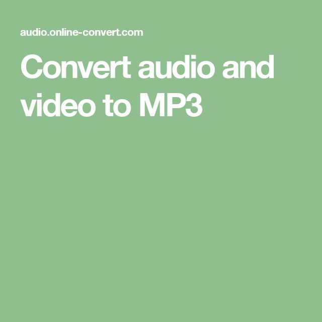 Convert audio and video to MP3