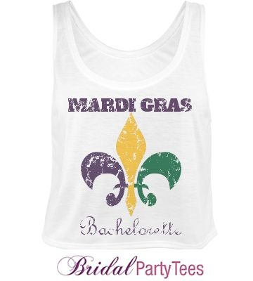 Mardi gras bachelorette shirts from for Bachelorette party ideas new orleans