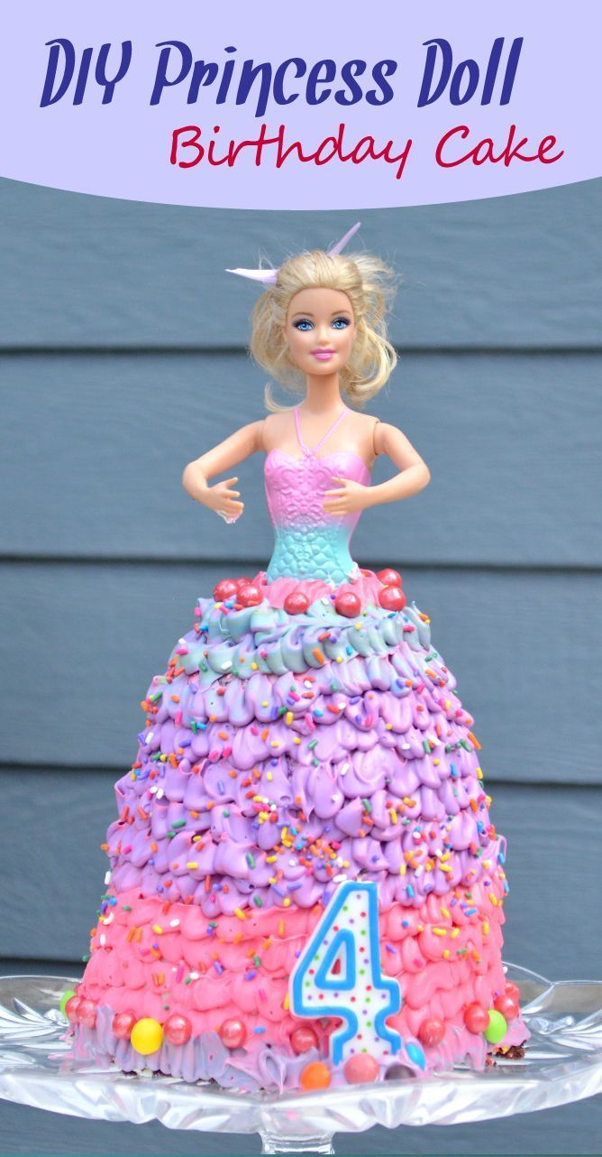 How To Make A Princess Doll Birthday Cake With Images Doll