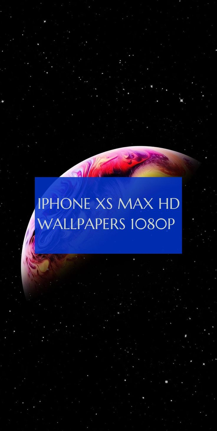 iphone xs max hd wallpapers 1080p – iphone xs max hd wallpaper 1080p – iphone xs…