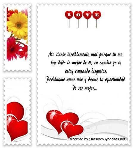 bonitas palabras para pedir disculpas a mi novia,imàgenes para pedir perdòn a mi enamorada: http://www.frasesmuybonitas.net/frases-para-pedirle-perdon-a-tu-pareja/