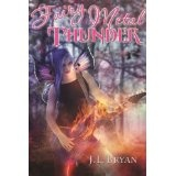 Fairy Metal Thunder (Songs of Magic, #1) (Kindle Edition)By JL Bryan