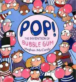 Ever wonder how bubble gum was invented? Pop!: The Invention of Bubble Gum will tell you all about it. A teacher in Kansas City has requested this as a read-aloud book for her class, who will be learning about inventors for the first part of the year.