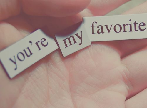 Favorite Toliveby Pinterest Quotes Love And Youre My Favorite