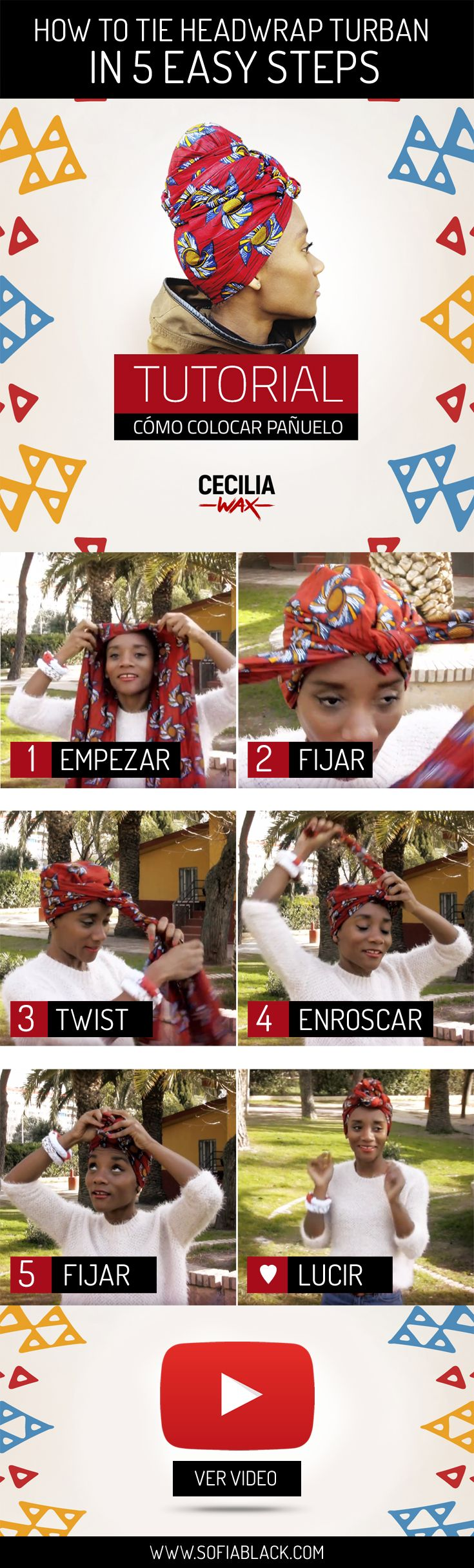 Cómo colocar pañuelos de manera rápida y fácil. / How to tie headwrap turban in 5 easy steps. ~ Usa turbante, paño o pañoleta como tocado para adornar la cabeza. Protege el cabello del frío, viento o calor extremos. Evita la rotura del pelo. Diseño étnico africano. / Accesorios by Cecilia Wax disponibles en www.SofiaBlack.com