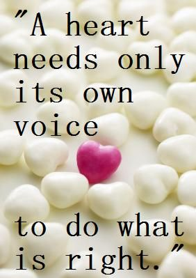 a heart needs only its own voice...