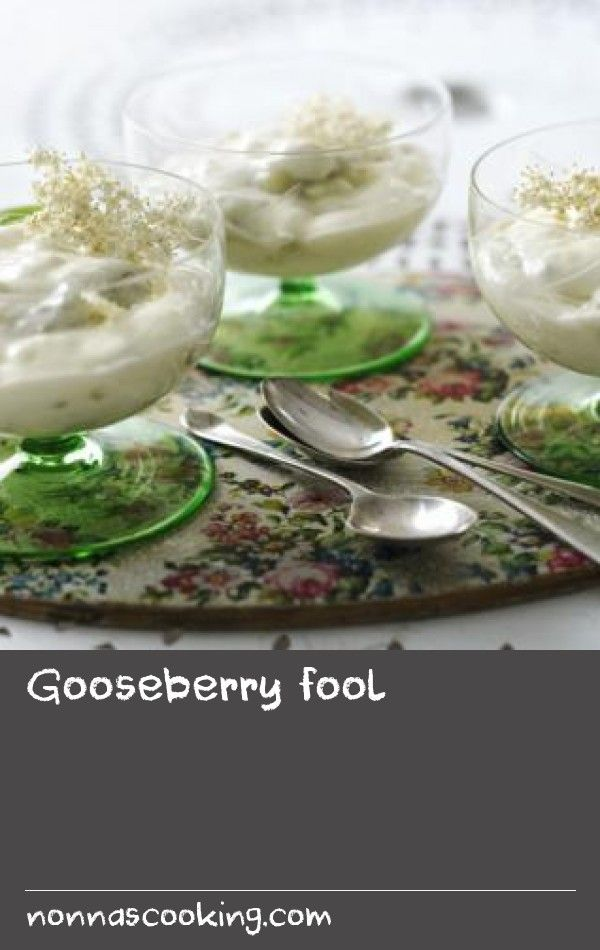 Gooseberry fool |      Our gooseberry fool recipe uses fragrant elderflower cordial and homemade custard in this simple traditional English dessert.