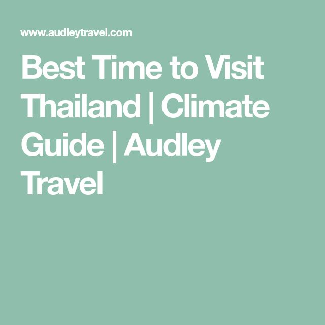 Best Time to Visit Thailand | Climate Guide | Audley Travel