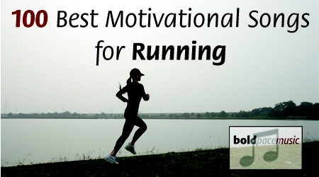 Post image for 100 Best Motivational Running Songs with pace / bpm (7 to 10 min pace) (bpm 140 to 190)