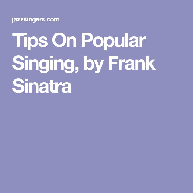 Tips On Popular Singing, by Frank Sinatra
